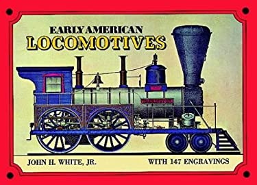 Early American Locomotives 9780486227726