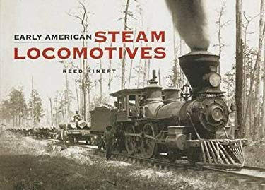 Early American Steam Locomotives 9780486443980
