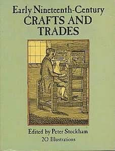 Early Nineteenth-Century Crafts and Trades 9780486272931