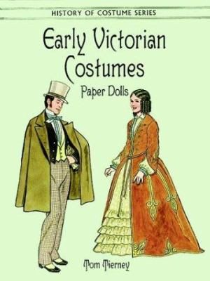 Early Victorian Costumes Paper Dolls 9780486403687