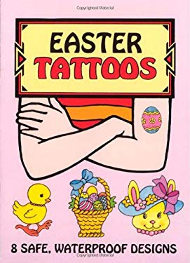 Easter Tattoos [With Tattoos] 9780486412986