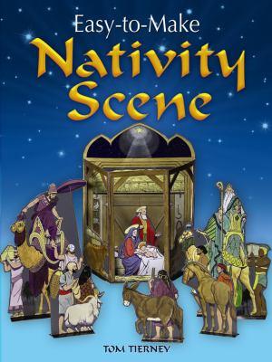 Easy-To-Make Nativity Scene 9780486472768