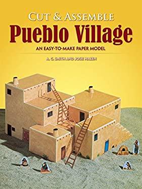 Easy-To-Make Pueblo Village 9780486272283