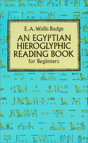 Egyptian Hieroglyphic Reading Book for Beginners 9780486274867