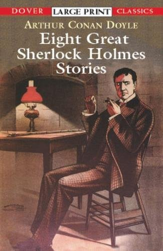 Eight Great Sherlock Holmes Stories 9780486417776