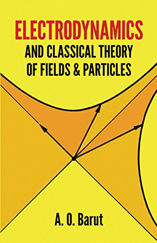 Electrodynamics and Classical Theory of Fields and Particles 9780486640389