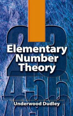 Elementary Number Theory 9780486469317