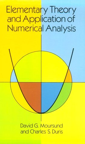 Elementary Theory and Application of Numerical Analysis 9780486657547