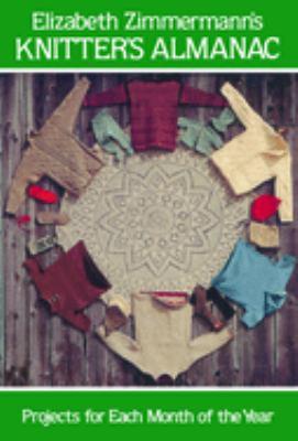Elizabeth Zimmermann's Knitter's Almanac 9780486241784