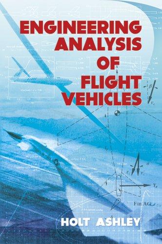 Engineering Analysis of Flight Vehicles 9780486672137