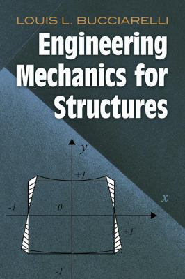 Engineering Mechanics for Structures 9780486468556
