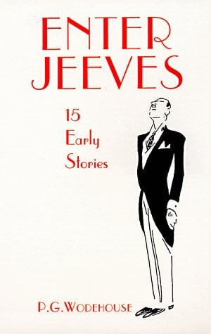 Enter Jeeves: 15 Early Stories 9780486297170
