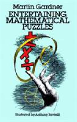 Entertaining Mathematical Puzzles 9780486252117