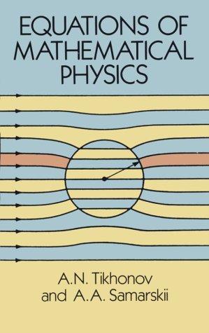 Equations of Mathematical Physics 9780486664224