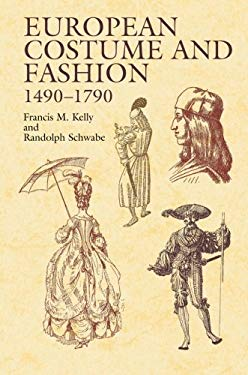 European Costume and Fashion 1490-1790 9780486423227