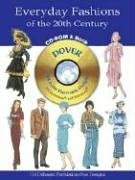 Everyday Fashions of the 20th Century CD-ROM and Book [With CDROM] 9780486995441