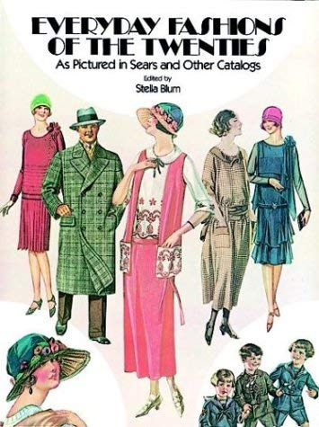 Everyday Fashions of the Twenties as Pictured in Sears and Other Catalogs 9780486241340