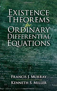 Existence Theorems for Ordinary Differential Equations 9780486458106