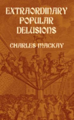 Extraordinary Popular Delusions 9780486432236