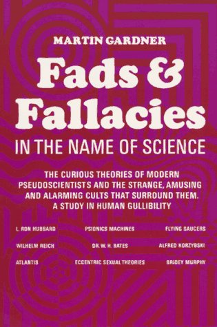 Fads and Fallacies in the Name of Science 9780486203942