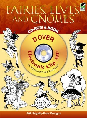 Fairies, Elves, and Gnomes [With CDROM] 9780486996929