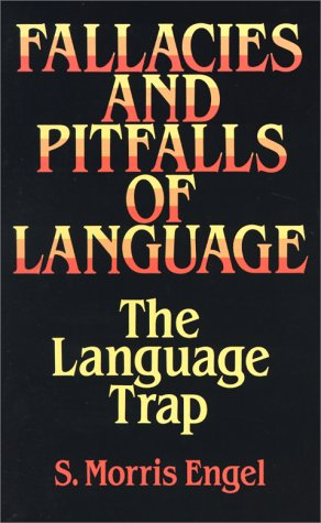 Fallacies and Pitfalls of Language Fallacies and Pitfalls of Language Fallacies and Pitfalls of Language: The Language Trap the Language Trap the Lang 9780486282749