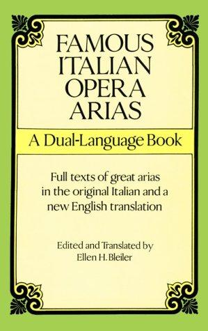 Famous Italian Opera Arias Famous Italian Opera Arias: A Dual-Language Book a Dual-Language Book 9780486291581