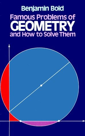 Famous Problems of Geometry and How to Solve Them 9780486242972