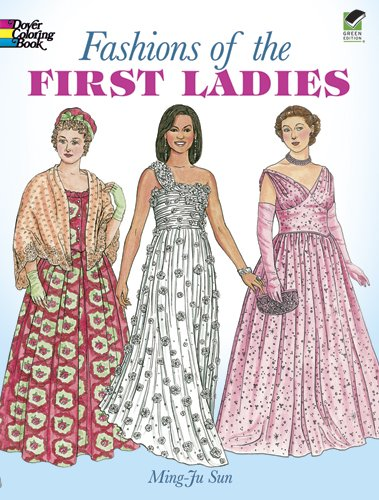 Fashions of the First Ladies 9780486418681