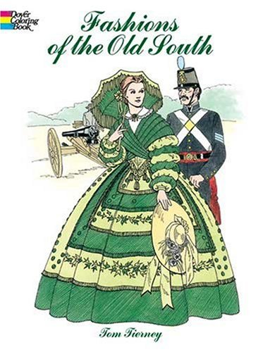 Fashions of the Old South Coloring Book 9780486438764
