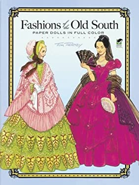 Fashions of the Old South Paper Dolls 9780486261256