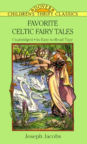 Favorite Celtic Fairy Tales 9780486283524
