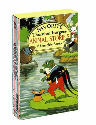 Favorite Thornton Burgess Animal Stories Boxed Set 9780486276342