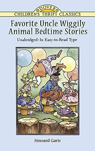 Favorite Uncle Wiggily Animal Bedtime Stories: Unabridged in Easy-To-Read Type 9780486401010