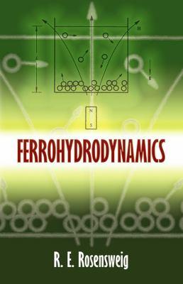 Ferrohydrodynamics 9780486678344