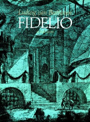 Fidelio in Full Score 9780486247403