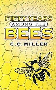 Fifty Years Among the Bees 9780486447285