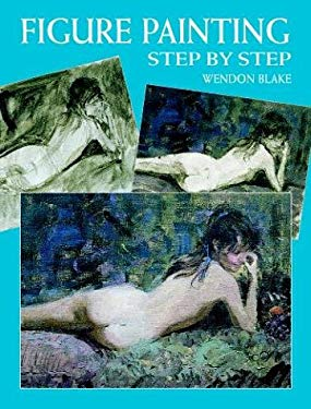 Figure Painting Step by Step Figure Painting Step by Step 9780486414706