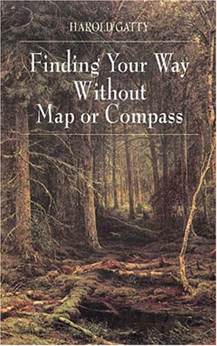 Finding Your Way Without Map or Compass 9780486406138