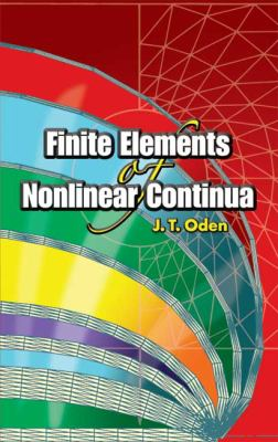 Finite Elements of Nonlinear Continua 9780486449739