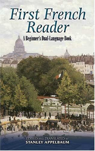 First French Reader: A Beginner's Dual-Language Book 9780486461786