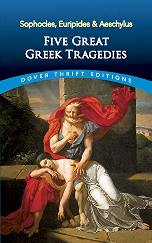 Five Great Greek Tragedies: Sophocles, Euripides and Aeschylus 9780486436203