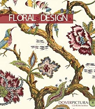 Floral Design [With CDROM] 9780486996370