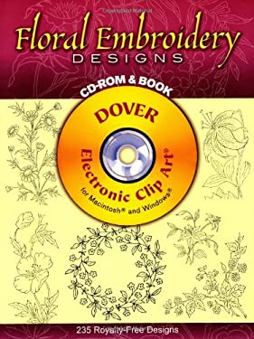 Floral Embroidery Designs CD-ROM and Book 9780486995366