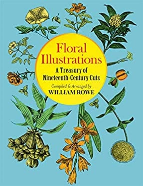 Floral Illustrations: A Treasury of Nineteenth-Century Cuts 9780486262550