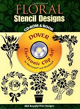 Floral Stencil Designs [With Clip Art] 9780486998312