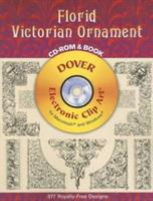 Florid Victorian Ornament [With CDROM] 9780486997384