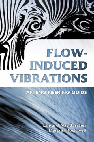 Flow-Induced Vibrations: An Engineering Guide 9780486442822