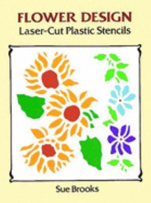 Flower Design Laser-Cut Plastic Stencils 9780486290713