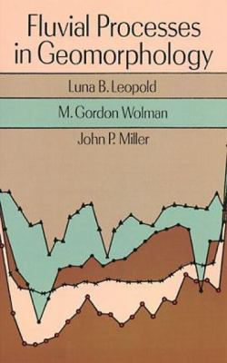 Fluvial Processes in Geomorphology Fluvial Processes in Geomorphology 9780486685885